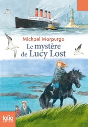 Le mystère de Lucy Lost ebook by Michael Morpurgo