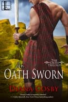 An Oath Sworn ebook by Diana Cosby