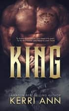 King - The Broken Bows, #1 ebook by Kerri Ann