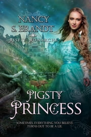 Pigsty Princess ebook by Nancy S. Brandt