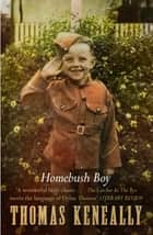 Homebush Boy ebook by Thomas Keneally