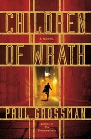 Children of Wrath ebook by Paul Grossman