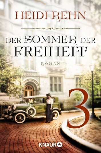 Der Sommer der Freiheit 3 - Serial Teil 3 ebook by Heidi Rehn