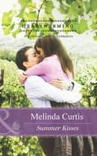 Summer Kisses (Mills & Boon Heartwarming) ebook by Melinda Curtis