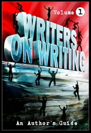 Writers on Writing: Volume 1 - Writers on Writing, #1 ebook by Brian Hodge,Monique Snyman,Kevin Lucia,Mercedes M. Yardley,Jasper Bark,Jack Ketchum,Dave-Brendon de Burgh,Todd Keisling,Tim Waggonner