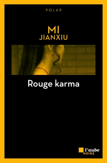Rouge karma eBook by Jianxiu MI