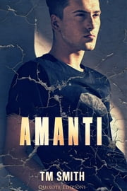 Amanti eBook by T.M. Smith