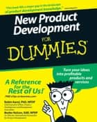 New Product Development For Dummies ebook by Robin Karol, Beebe Nelson, Geoffrey Nicholson