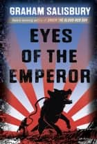 Eyes of the Emperor ebook by Graham Salisbury