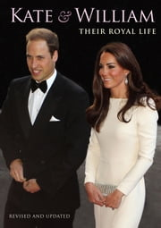 Kate and William - Their Royal Life ebook by Marie Clayton