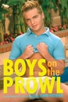 Boys on the Prowl ebook by John Patrick
