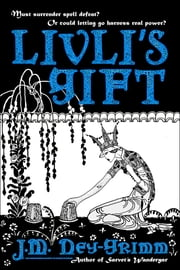 Livli's Gift ebook by J.M. Ney-Grimm