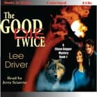 The Good Die Twice audiobook by