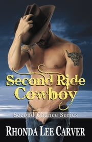 Second Ride Cowboy ebook by Rhonda Lee Carver