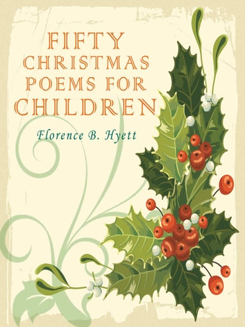 Christmas Poems.Fifty Christmas Poems For Children