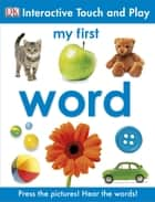My First Words - Let's Get Talking! ebook by DK Publishing
