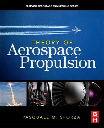 Theory of aerospace propulsion ebook by pasquale m sforza theory of aerospace propulsion ebook by pasquale m sforza fandeluxe Gallery