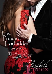 The Prince's Forbidden Lover ebook by Elizabeth Lennox