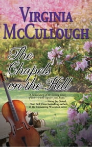 The Chapels on the Hill ebook by Virginia McCullough