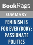 Feminism Is for Everybody: Passionate Politics by Bell Hooks | Summary & Study Guide