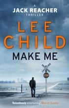 Make Me ebook by Lee Child