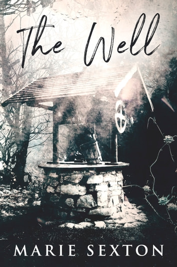 The Well ebook by Marie Sexton
