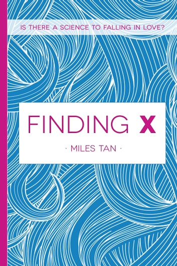 Finding X ebook by Miles Tan