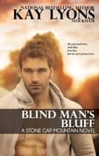 Blind Man's Bluff ebook by Kay Lyons