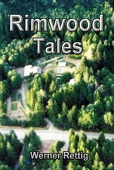 Rimwood Tales ebook by Werner Rettig