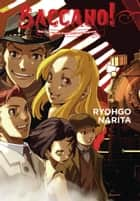 Baccano!, Vol. 3 (light novel) - 1931 The Grand Punk Railroad: Express ebook by Ryohgo Narita, Katsumi Enami