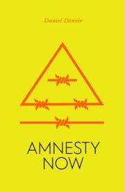 Amnesty Now ebook by Daniel Denvir