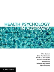 Health Psychology in Australia ebook by Jill Dorrian, Einar Thorsteinsson, Mirella Di Benedetto,...