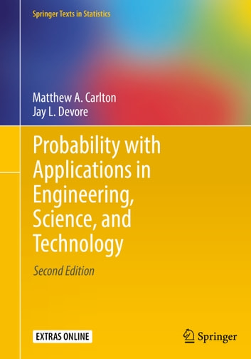 Probability with applications in engineering science and probability with applications in engineering science and technology ebook by matthew a carlton fandeluxe Choice Image