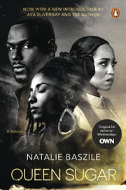 Queen Sugar - A Novel ebook by Natalie Baszile