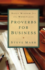 Proverbs for Business ebook by Steve Marr
