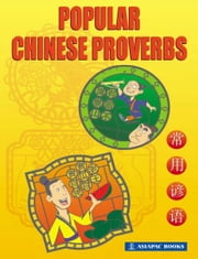 Popular Chinese Proverbs ebook by Goh Pei Ki,Wu Xiaojun,Geraldine Chay