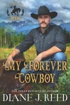 My Forever Cowboy - Prequel Novella ebook by Diane J. Reed