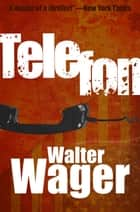 Telefon eBook by Walter Wager