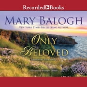 Only Beloved audiobook by Mary Balogh
