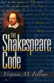 The Shakespeare Code ebook by Virginia M. Fellows