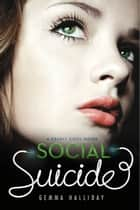 Social Suicide ebook by Gemma Halliday
