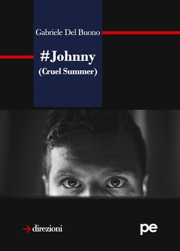 Johnny (Cruel Summer) ebook by Gabriele Del Buono