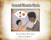 Grand Mom's Mole ebook by Cassandra Pressley