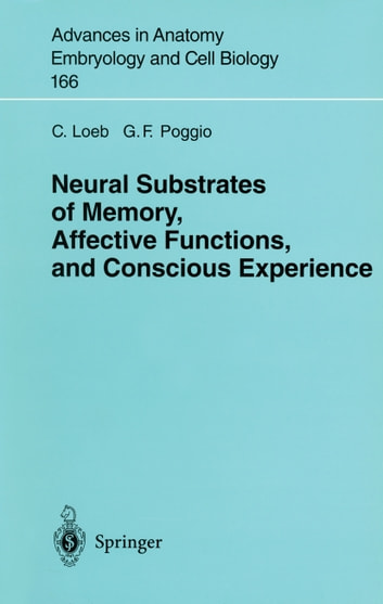 Neural substrates of memory affective functions and conscious neural substrates of memory affective functions and conscious experience ebook by c loeb fandeluxe Gallery