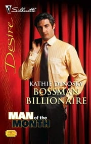 Bossman Billionaire ebook by Kathie DeNosky