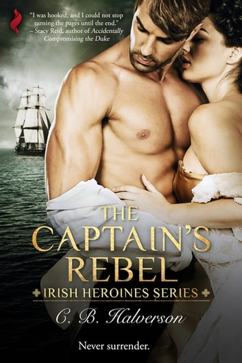 The Captain's Rebel ebook by C.B. Halverson