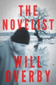 The Novelist eBook by Will Overby