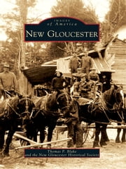 New Gloucester ebook by Thomas P. Blake