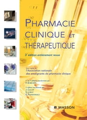Pharmacie clinique et thérapeutique eBook by Emmanuel Germain, Marie-Anne Bertrand, Robert Farinotti,...