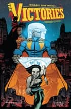 The Victories Volume 2: Transhuman ebook by Michael Avon Oeming